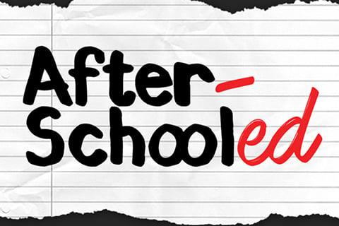 Afterschooled