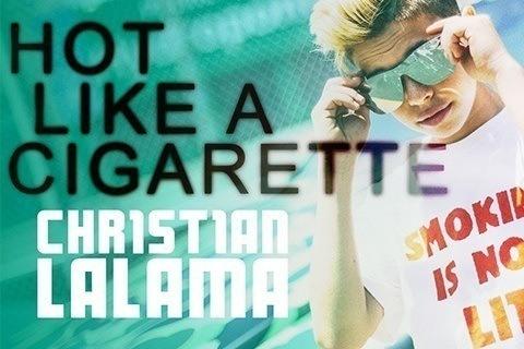 Hot Like a Cigarette