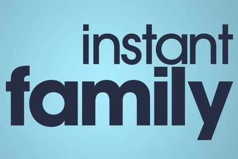 Instant Family