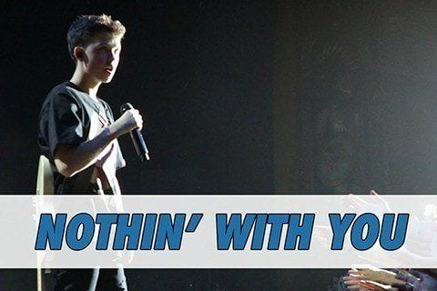 Nothin' With You