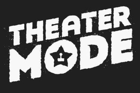 Theater Mode